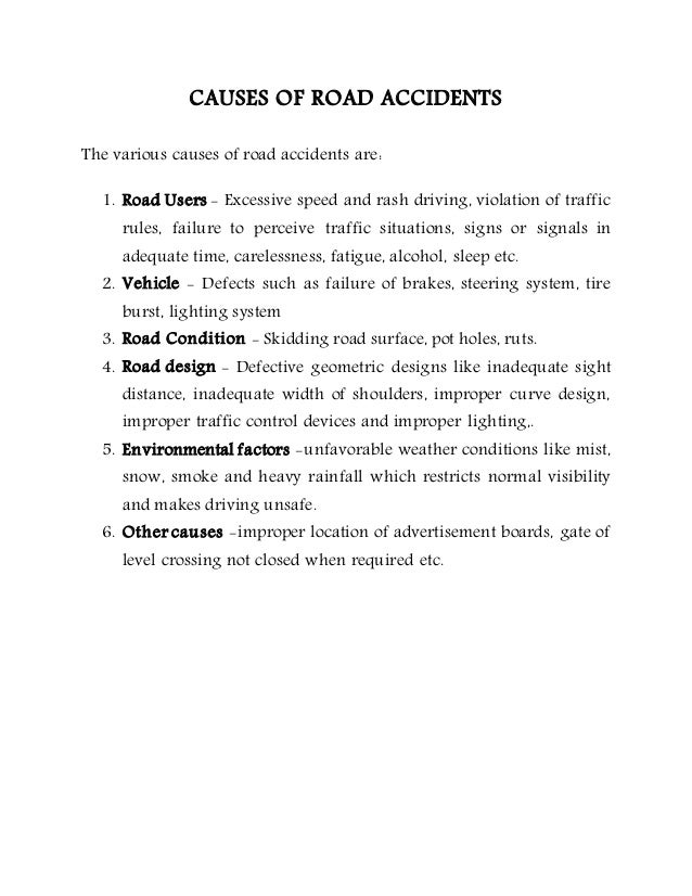 essay about causes of road accident causes of the road accidents and solutions.