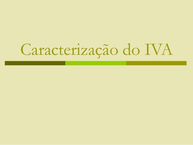 Caracterização do IVA