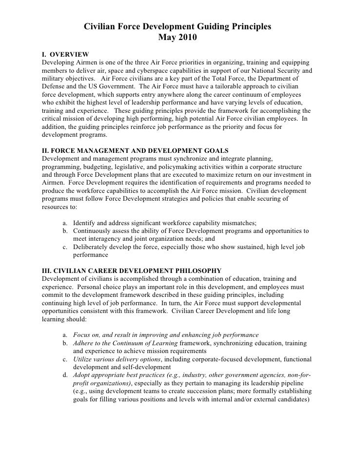 Civilian Force Development Guiding Principles                                 May 2010I. OVERVIEWDeveloping Airmen is one ...