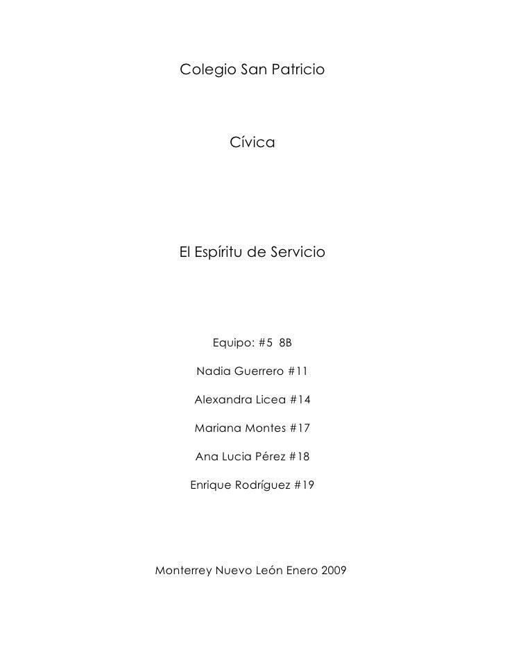 Colegio San Patricio                Cívica        El Espíritu de Servicio              Equipo: #5 8B        Nadia Guerrero...