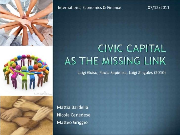 International Economics & Finance                07/12/2011          Luigi Guiso, Paola Sapienza, Luigi Zingales (2010)Mat...