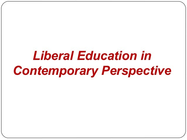 essay on the uses of liberal education Title: ii as a weapon in the hands of the restless poor(on the uses of a liberal education)(cover story) author: earl shorris abstract: a man writing a book about poverty learned a great deal about the.
