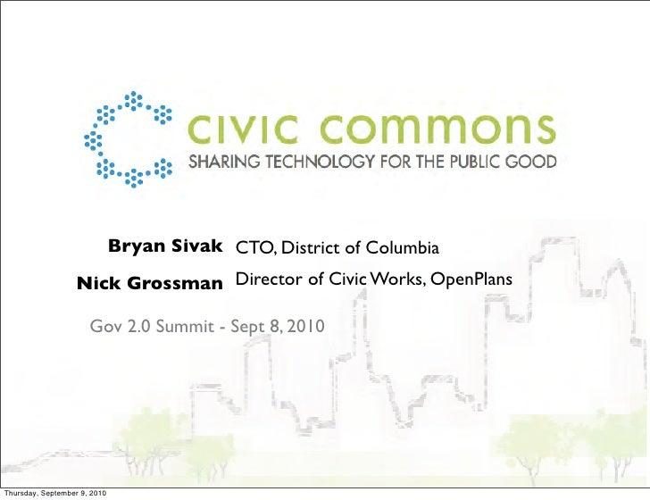 Bryan Sivak CTO, District of Columbia                   Nick Grossman Director of Civic Works, OpenPlans                  ...