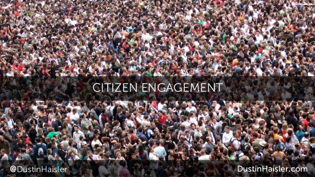 CITIZEN ENGAGEMENT @DustinHaisler DustinHaisler.com James Cridland