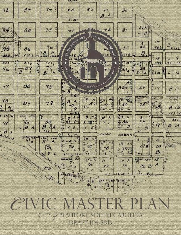C ivic Master plan CITY of BEAUFORT, south carolina Draft 11/4/2013