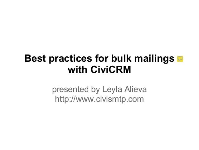 Best practices for bulk mailings with CiviCRM