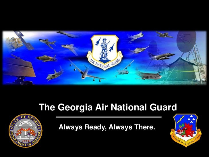 The Georgia Air National Guard    Always Ready, Always There.