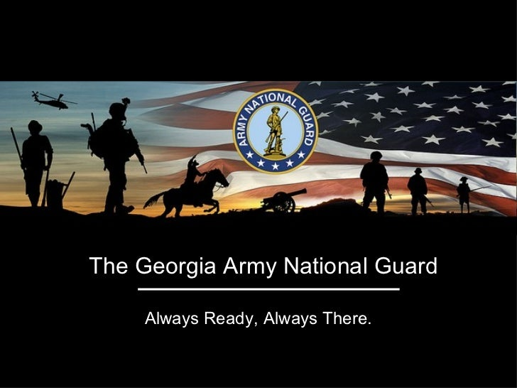 The Georgia Army National Guard    Always Ready, Always There.