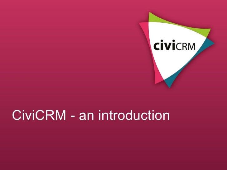 CiviCRM - an introduction