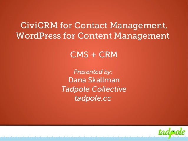 CiviCRM for Contact Management, WordPress for Content ManagementCiviCRM for Contact Management,WordPress for Content Manag...