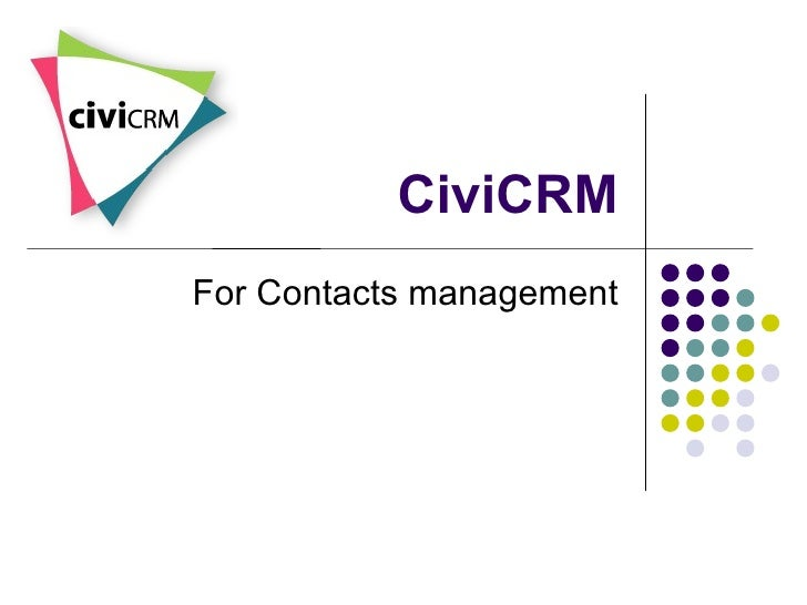 CiviCRM For Contacts management