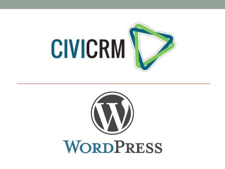 What is CiviCRM?• Open source CRM software• Designed for Non-Profits, Membership and Advocacy Organizations• Translated an...