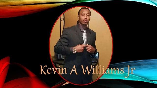 Kevin A Williams Jr