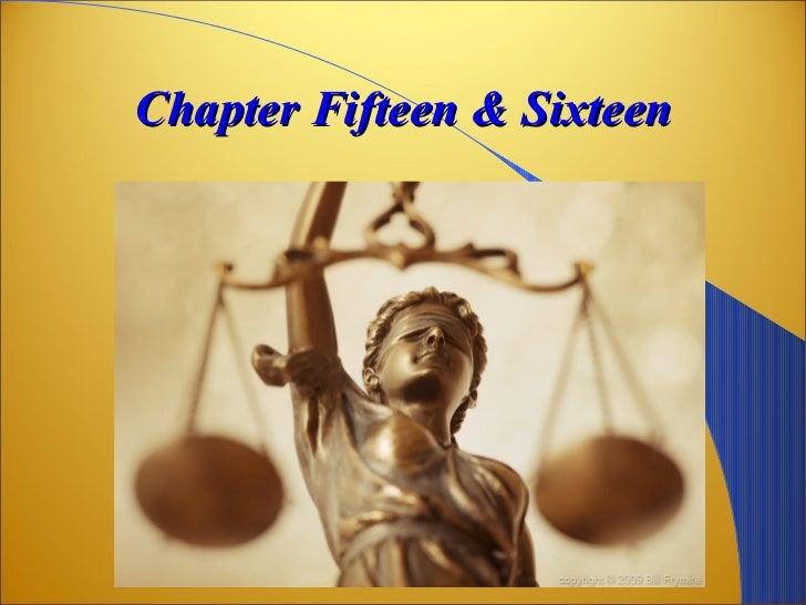 Chapter Fifteen & Sixteen