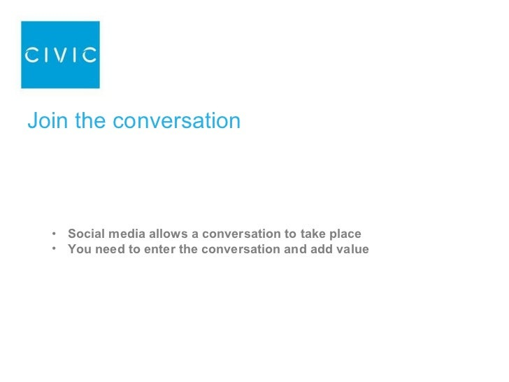 Today we are going to lead a conversation. We will discuss: About social media How to use Twitter, LinkedIn & Facebook for...