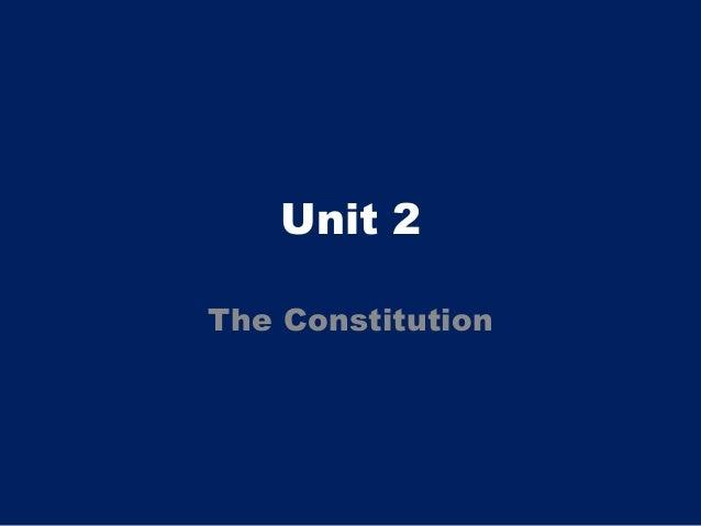 Unit 2The Constitution