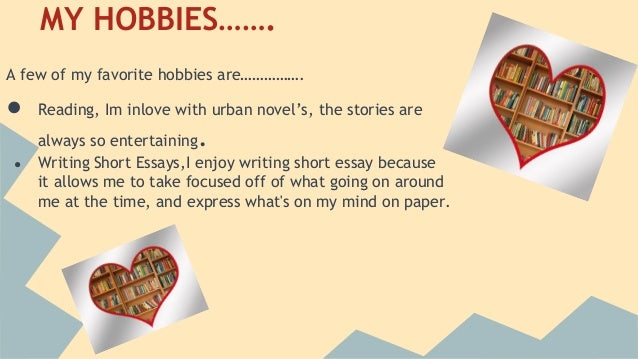 my favorite hobby reading Spoken english lessons - niharika ( esl ) s13 • e9 talking about hobbies and interest ( asking questions & replying) – free english lessons - duration: 14:00 learn english with let's talk.