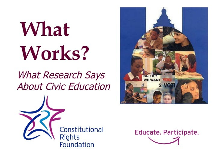 What Research Says About Civic Education What Works?
