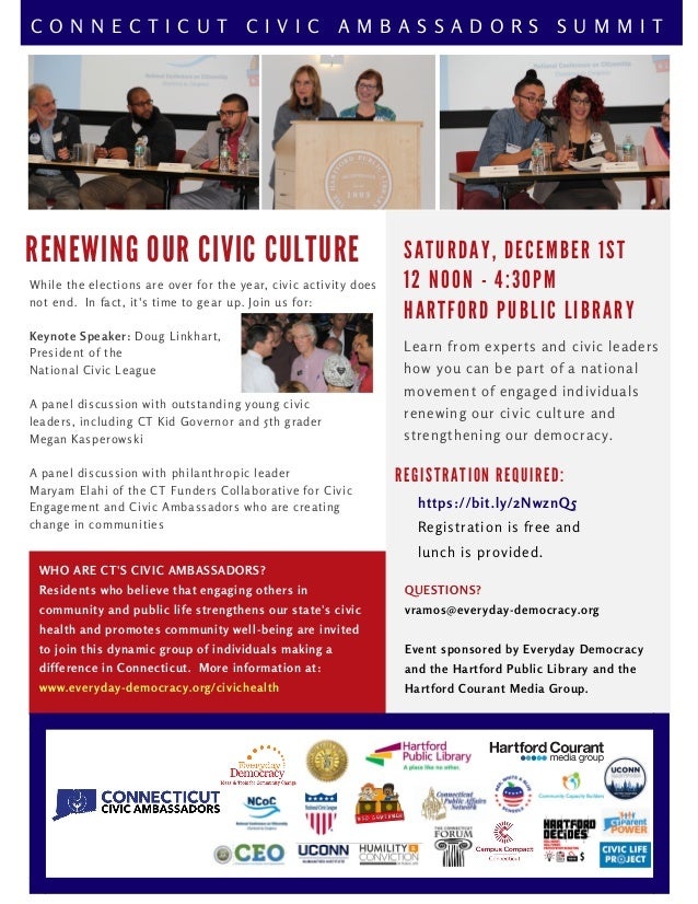 R E N E W I N G O U R C I V I C C U L T U R E WHO ARE CT'S CIVIC AMBASSADORS? Residents who believe that engaging others i...