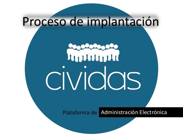 Plataforma de Administración Electrónica Proceso de implantación