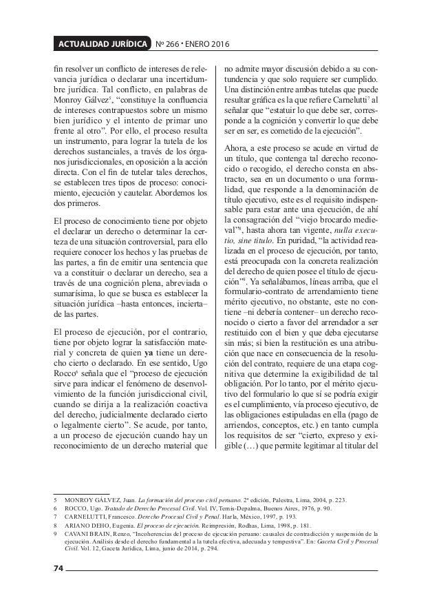 74 ACTUALIDAD JURÍDICA Nº 266 • ENERO 2016 fin resolver un conflicto de intereses de rele- vancia jurídica o declarar una in...