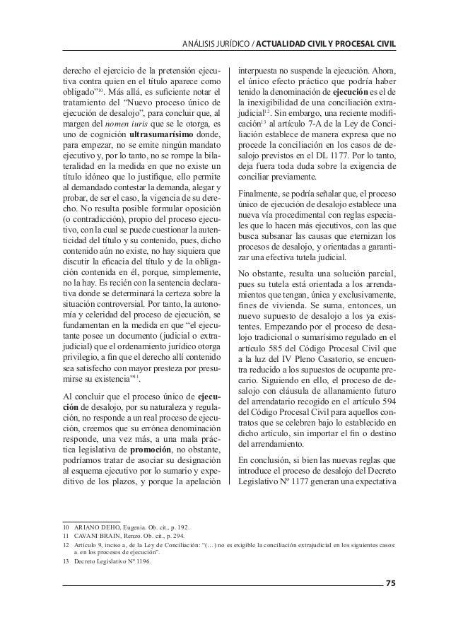 75 ANÁLISIS JURÍDICO / ACTUALIDAD CIVIL Y PROCESAL CIVIL derecho el ejercicio de la pretensión ejecu- tiva contra quien en...