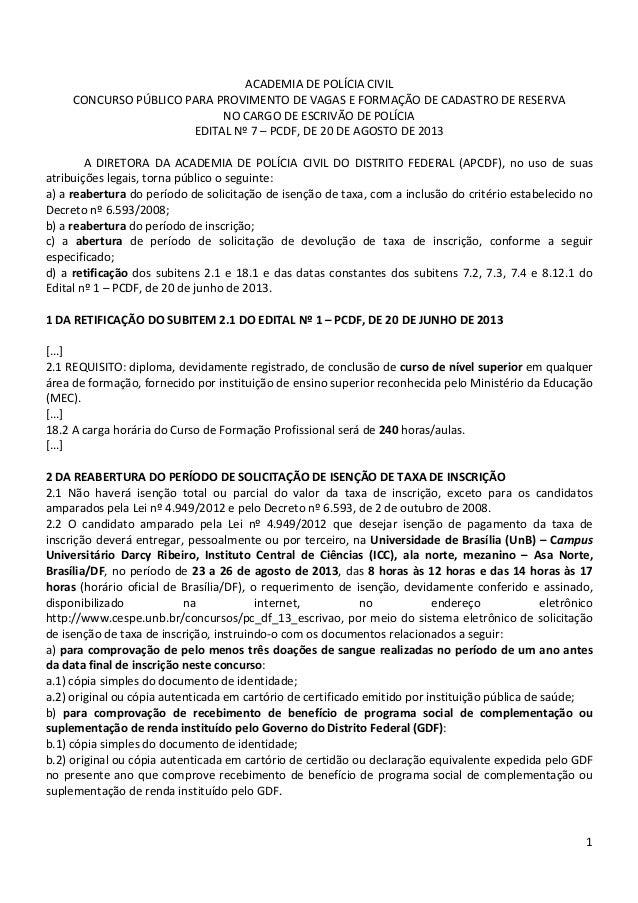 Civil df - escrivao - reabertura de inscricao e retificacoes