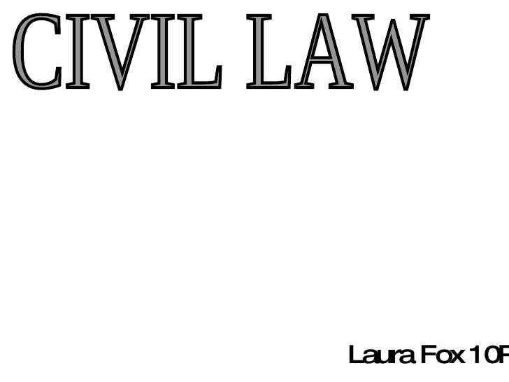 CIVIL LAW Laura Fox 10P