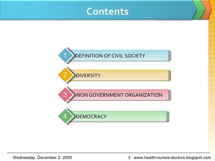 Contents www.health-nurses-doctors.blogspot.com J  DEFINITION OF CIVIL SOCIETY 1 N  DIVERSITY 2 NON GOVERNMENT ORGANIZATIO...