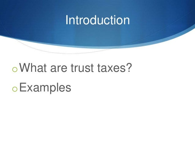 Civil and Criminal Liability for Trust Taxes