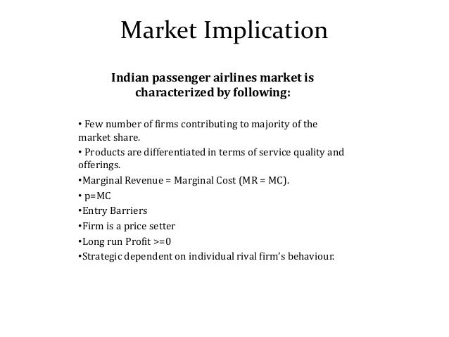 oligopoly in indian aviation Airline oligopoly - economics bibliographies - in harvard style  malaysia aviation outlook part 2:  singapore airlines india joint venture gets flying permit.