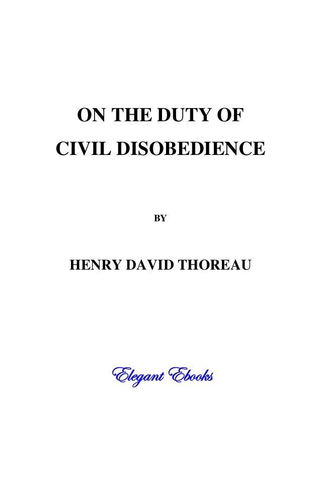 ON THE DUTY OF CIVIL DISOBEDIENCE BY HENRY DAVID THOREAU 77^^WWYYSS``ff77TTaaaa]]ee