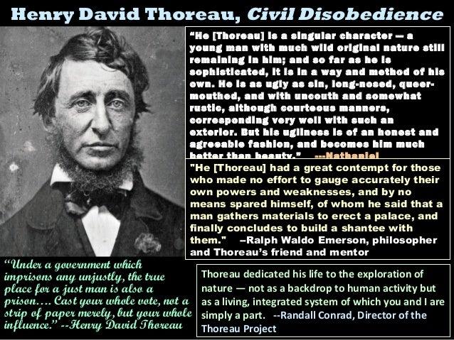 """Henry David Thoreau,Henry David Thoreau, Civil DisobedienceCivil Disobedience (1848)(1848)""""He [Thoreau] is a singular char..."""