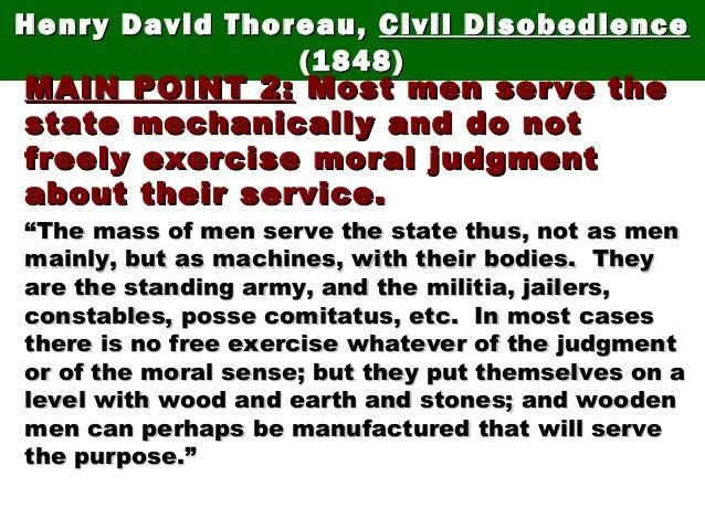 Henry David Thoreau,Henry David Thoreau, Civil DisobedienceCivil Disobedience (1848)(1848) MAIN POINT 2:MAIN POINT 2: Most...