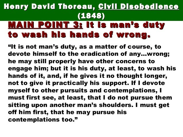 """MAIN POINT 3:MAIN POINT 3: It is man's dutyIt is man's duty to wash his hands of wrong.to wash his hands of wrong. """"It is ..."""