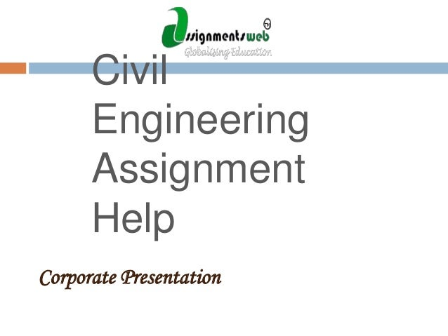 Get Civil Engineering Assignment Help from Professionals