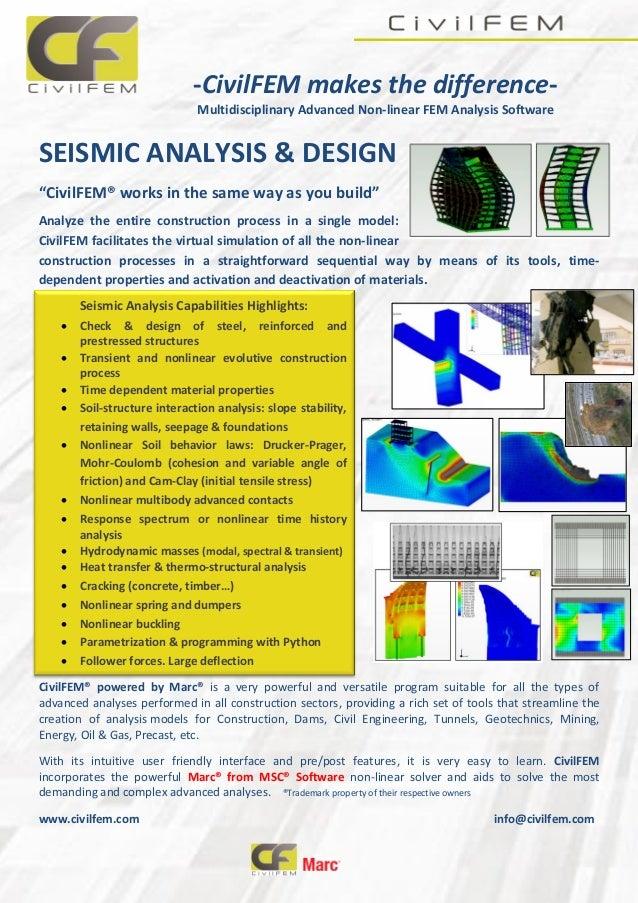"-CivilFEM makes the difference- Multidisciplinary Advanced Non-linear FEM Analysis Software SEISMIC ANALYSIS & DESIGN ""Civ..."