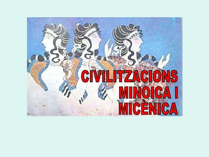CIVILITZACIONS MINOICA I MICÈNICA