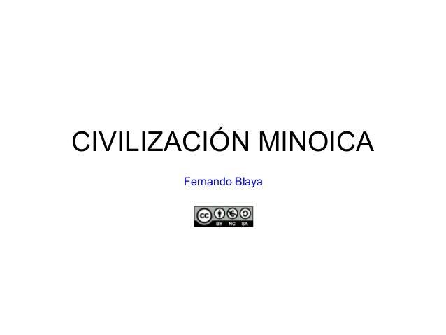 CIVILIZACIÓN MINOICA Fernando Blaya