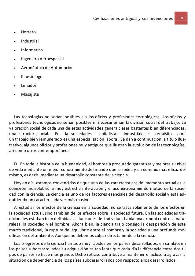 Civilizaciones antiguas y sus invenciones      10     Herrero     Industrial     Informático     Ingeniero Aeroespacia...