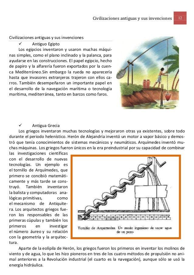 Civilizaciones antiguas y sus invenciones      12Civilizaciones antiguas y sus invenciones            Antiguo Egipto     ...