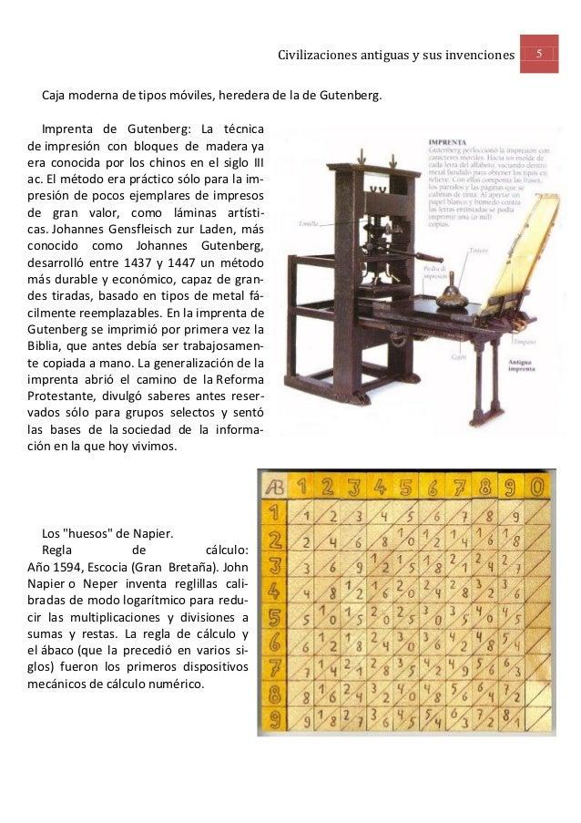Civilizaciones antiguas y sus invenciones   5  Caja moderna de tipos móviles, heredera de la de Gutenberg.   Imprenta de G...