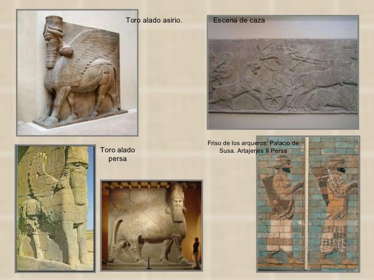 Friso de los arqueros. Palacio de Susa. Artajerjes II Persa Toro alado persa Toro alado asirio.  Escena de caza