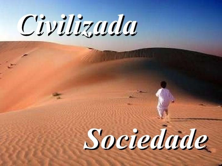Civilizada Sociedade