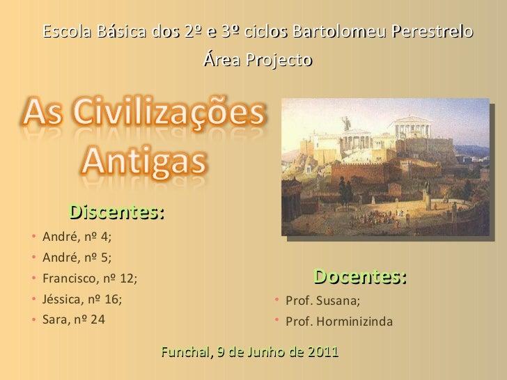 <ul><li>Discentes: </li></ul><ul><li>André, nº 4; </li></ul><ul><li>André, nº 5; </li></ul><ul><li>Francisco, nº 12; </li>...