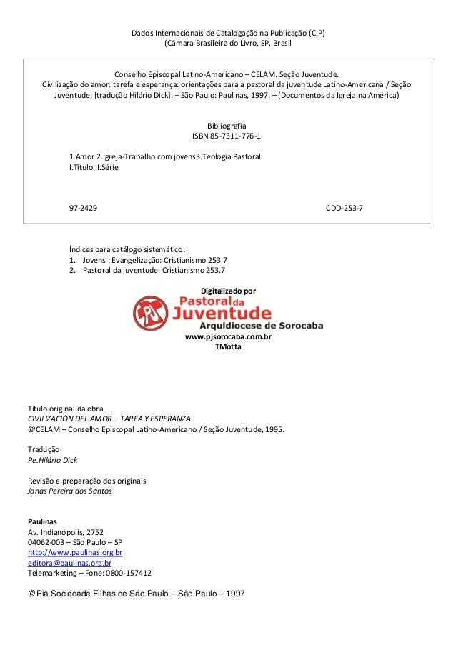 Dados Internacionais de Catalogação na Publicação (CIP) (Câmara Brasileira do Livro, SP, Brasil Conselho Episcopal Latino-...