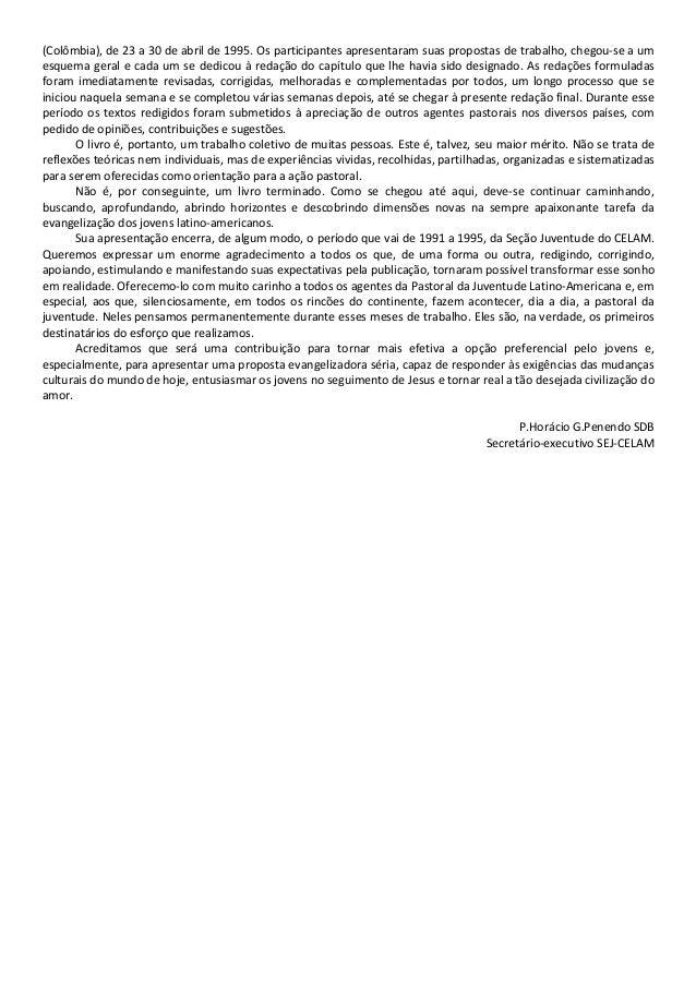 (Colômbia), de 23 a 30 de abril de 1995. Os participantes apresentaram suas propostas de trabalho, chegou-se a um esquema ...