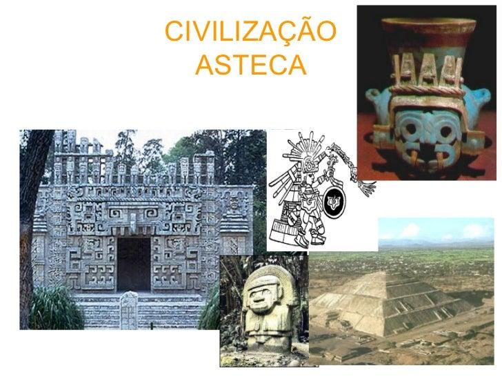 CIVILIZAÇÃO ASTECA