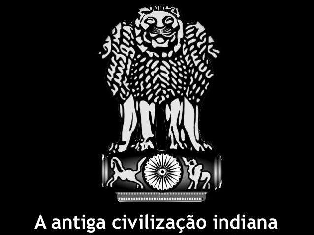 A antiga civilização indiana