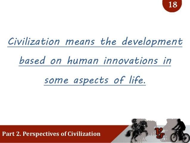 Civilization comparison - Ancient vs Modern